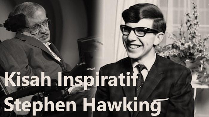 Kisah Inspiratif Stephen Hawkin