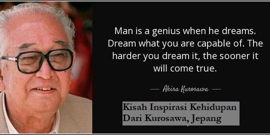 Kisah Inspirasi Kehidupan Dari Kurosawa, Jepang